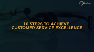 10 Steps to achieve customer service excellence