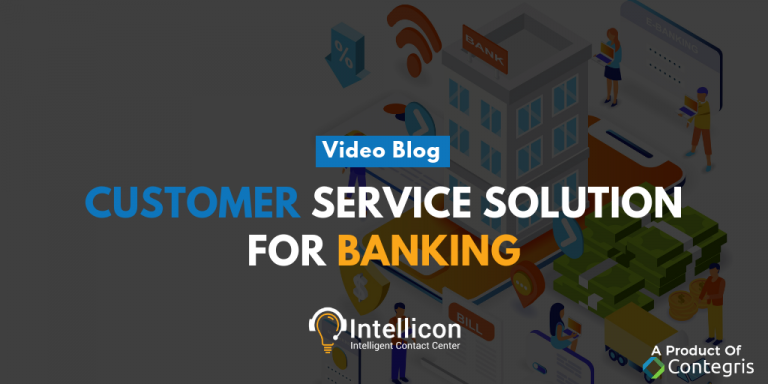 Customer Service Solution For Banking