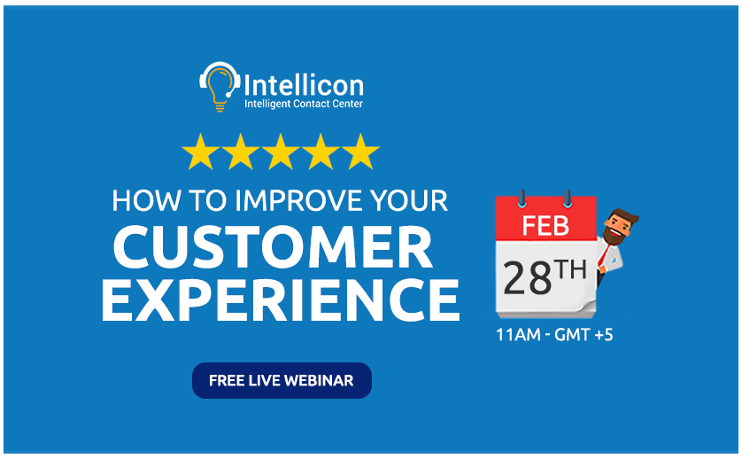 30 Minutes Free Live Webinar - How to improve your customer experience - intellicon